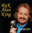 Rick Allan King: Stand Up!